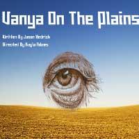Vanya On The Plains