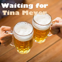 Waiting For Tina Meyer