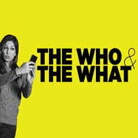 The Who and the What